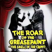 The Roar Of The Greasepaint -The Smell Of The Crowd (Original Broadway Cast Recording) Songs