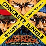 Concrete Jungle -Ikari No Hankou- Songs