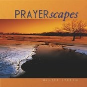 Prayerscapes - Winter Stream Songs