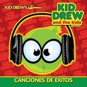Kid Drew And The Kids Present: Canciones De Exitos Songs