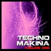 Techno Makina Vol. 1 Songs