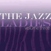 The Jazz Ladies, Vol. 3 Songs