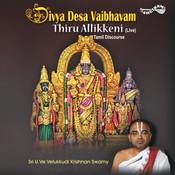 Divya Desa Vaibhavam-Thiruallikkeni Songs