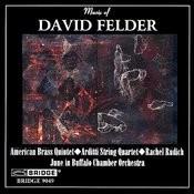 Music Of David Felder Songs