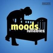Moods: Lullabies Songs