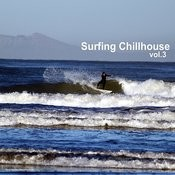 Surfing Chillhouse Vol.3 Songs