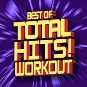 Best Of Total Hits! Workout Songs