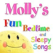 Fun Bedtime And Sleepy Songs For Molly Songs