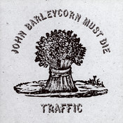 John Barleycorn Must Die Songs