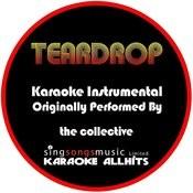 Teardrop (Originally Performed By The Collective) [Karaoke Instrumental Version] Song
