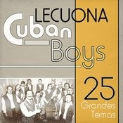 Lecuona Cuban Boys 25 Grandes Temas Songs