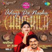 Sada Punjab (adiye Da Nasha) - Amar Singh Chamkila Songs