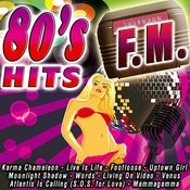80's Hits F.M. Songs