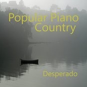 Popular Piano Country Songs: Desperado Songs