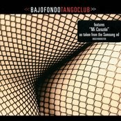Bajofondo Tango Club (European Version) Songs
