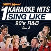 Drew's Famous #1 Karaoke Hits: Sing Like 90's R&B, Vol. 2 Songs