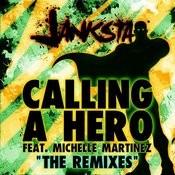 Calling A Hero (Remixes) Songs