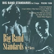Big Band Standards (In 2 Keys) Songs