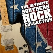 The Ultimate Southern Rock Collection Songs