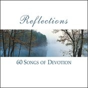 Reflections Volume 1 - 60 Songs Of Devotion On Solo Piano Songs