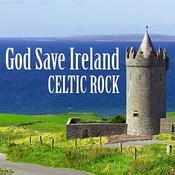 God Save Ireland: Celtic Rock Songs