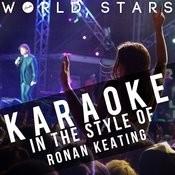 Karaoke (In The Style Of Ronan Keating) Songs