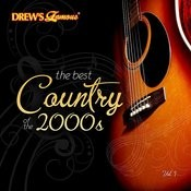 The Best Country Of The 2000's, Vol. 1 Songs