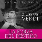 La Forza Del Destino - Must-Have Opera Highlights Songs
