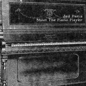 Shoot The Piano Player Songs