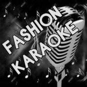 Fashion Karaoke Songs