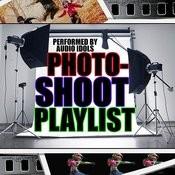 Photoshoot Playlist Songs