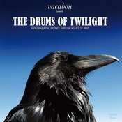 The Drums Of Twilight Songs
