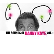 The Sounds Of Danny Kaye, Vol. 1 Songs