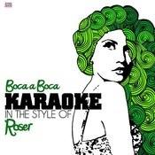 Boca A Boca (In The Style Of Roser) [Karaoke Version] Song