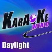 Daylight (Originally Performed By Maroon 5)[Karaoke Version] Song