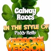 Galway Races (In The Style Of Paddy Reilly) [Karaoke Version] - Single Songs