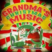 Grandma's Christmas Music Songs