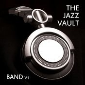 The Jazz Vault: Band, Vol. 1 Songs