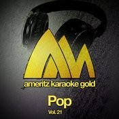 Ameritz Karaoke Gold - Pop, Vol. 21 Songs