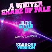 A Whiter Shade Of Pale (In The Style Of Annie Lennox) [Karaoke Version] Song