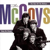 Hang On Sloopy:  The Best Of The McCoys Songs