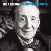 The Essential Vladimir Horowitz Songs