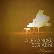 Alexander Scriabin: 9 Mazurkas Songs