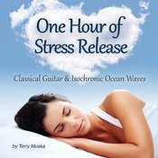 Nearly One Hour Of Stress Release - Classical Guitar & Isochronic Waves Songs