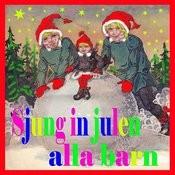 Sjung In Julen Alla Barn Songs
