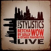 Betcha By Golly, Wow & Other Favorites - Live Songs