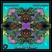 Deep Trip Song