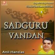 Sadguru Vandan Guru Purnima Special Songs