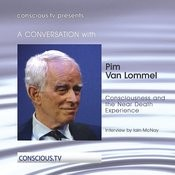 Pim Van Lommel - Consciousness And The Near Death Experience Song