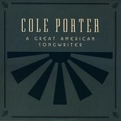 Cole Porter: A Great American Songwriter Songs